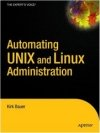Automating UNIX and Linux Administration