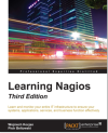 Nagios Core Administration Cookbook - Second Edition